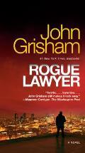 Rogue Lawyer A Novel