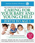 Caring for Your Baby & Young Child: Birth to Age 5: 6th Edition