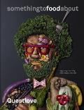 Something to food about Inside the Creative Minds of Americas Best Chefs