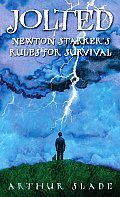 Jolted Newton Starkers Rules for Survival