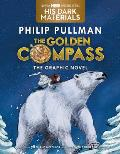 Golden Compass Graphic Novel Complete Edition