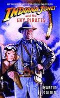 Indiana Jones & The Sky Pirates