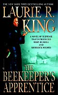 The Beekeeper's Apprentice: Or, on the Segregation of the Queen: A Novel of Suspense Featuring Mary Russell and Sherlock Holmes