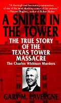 Sniper In The Tower The Charles Whitman