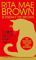 Catch As Cat Can A Mrs Murphy Mystery
