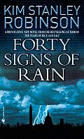Forty Signs of Rain: Science in the Capital Trilogy 1