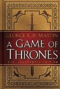 A Game of Thrones: The Illustrated Edition: Song of Ice and Fire 1