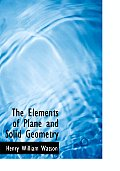 The Elements of Plane and Solid Geometry