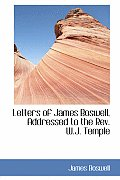 Letters of James Boswell, Addressed to the REV. W.J. Temple