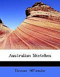 Australian Sketches. the Gold Discovery, Bush Graves,
