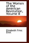 The Women of the American Revolution, Volume II