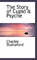 The Story of Cupid a Psyche