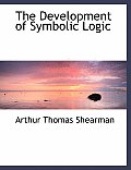 The Development of Symbolic Logic