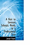 A Visit to German Schools: Notes of a Professional Tour