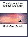 Translations Into English and Latin
