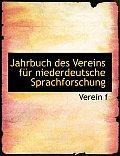 Jahrbuch Des Vereins Fa1/4r Niederdeutsche Sprachforschung