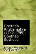 Goethe's Knabenjahre (1749-1759): Goethe's Boyhood
