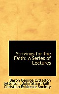 Strivings for the Faith: A Series of Lectures