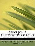 Saint John Chrysostom (344-407)