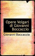 Opere Volgari Di Giovanni Boccaccio