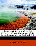 Epitome of the Law of Landed Property: With a Description of the Several Assurances by Deed and Will (Large Print Edition)