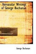 Vernacular Writings of George Buchanan