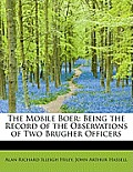 The Mobile Boer: Being the Record of the Observations of Two Brugher Officers
