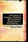 Principles of Zoaplogy: Touching the Structure, Development, Distribution ...