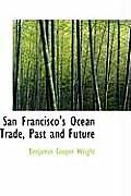 San Francisco's Ocean Trade, Past and Future