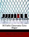 M.Tullii Ciceronis Cato Major