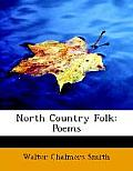 North Country Folk: Poems