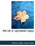 Attic Salt: Or, Epigrammatic Sayings (Large Print Edition)
