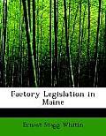 Factory Legislation in Maine