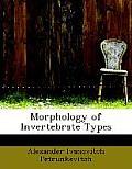 Morphology of Invertebrate Types