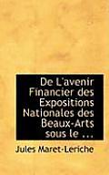 de L'Avenir Financier Des Expositions Nationales Des Beaux-Arts Sous Le ...