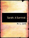 Sarah: A Survival (Large Print Edition)