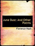 June Dust: And Other Poems (Large Print Edition)