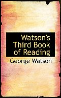 Watson's Third Book of Reading