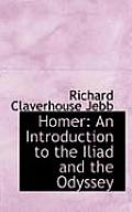 Homer: An Introduction to the Iliad and the Odyssey