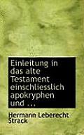 Einleitung in Das Alte Testament Einschliesslich Apokryphen Und ...