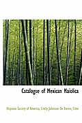 Catalogue of Mexican Maiolica
