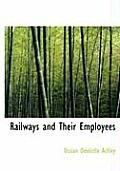 Railways and Their Employees
