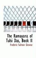 The Raimaiyana of Tulsi Dais, Book II