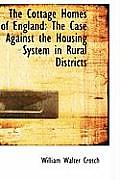 The Cottage Homes of England: The Case Against the Housing System in Rural Districts
