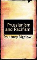 Prussianism and Pacifism