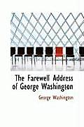 The Farewell Address of George Washington