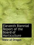 Eleventh Biennial Report of the Board of Horticulture