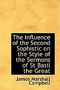 The Influence of the Second Sophistic on the Style of the Sermons of St Basil the Great