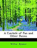A Canticle of Pan: And Other Poems (Large Print Edition)