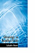 Gleanings in Buddha-Fields